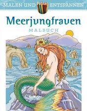 Malen und entspannen: Meerjungfrauen Lanza, Barbara Malen und entspannen