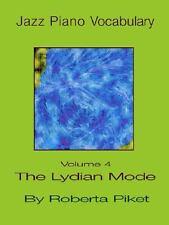 Jazz Piano Vocabulary : The Lydian Mode, Paperback by Piket, Roberta, Like Ne...