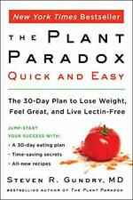 The Plant Paradox Quick and Easy: The 30-Day Plan to Lose Weight- Kindle Edition
