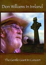DON WILLIAMS 'IN IRELAND' DVD The Gentle Giant in Concert (2016)