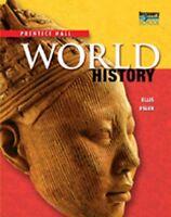 HIGH SCHOOL WORLD HISTORY 2011 SURVEY STUDENT EDITION GRADE 9/10 by PRENTICE…