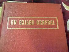 An Exiled General, B.J. Viljoen., 1906 limeted edition, Autographed copy