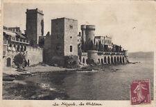LA NAPOULE le château timbrée