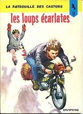 LA PATROUILLE DES CASTORS - Les Loups écarlates - n°11 - Dupuis 1979 Réédition