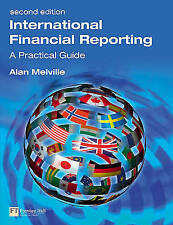 International Financial Reporting (2nd Edition) by Melville, Alan