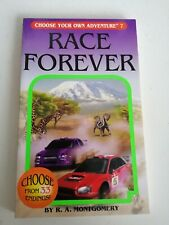 CHOOSE YOUR OWN ADVENTURE 7 Race Forever