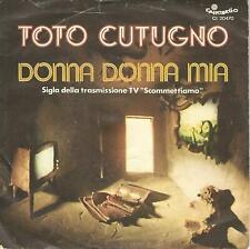 """TOTO CUTUGNO """" DONNA DONNA MIA / UNA SERATA COME TANTE"""" 7""""  ITALY PRESS"""