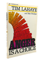 Tim Lahaye & Bob Phillips ANGER IS A CHOICE  1st Edition 2nd Printing