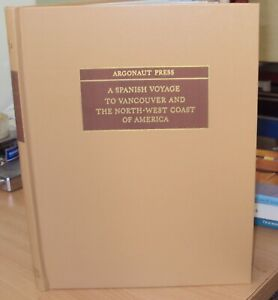 SPANISH VOYAGE TO VANCOUVER & AMERICA - VOYAGE MADE IN 1792 by SCHOONERS SUTIL