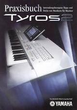 Praxisbuch zum YAMAHA Tyros 2 Keyboard Druckservice in Farbe gebunden k0914