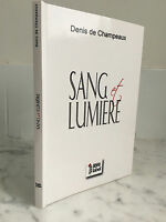 Denis de Champeaux Sang Y Luz Ediciones Libre Label 2012
