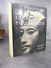 Daumas L Egypte Pharaonique les grandes civilisations édition de référence