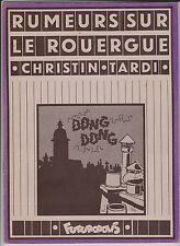 TARDI. Rumeurs sur le Rouergue. Futuropolis 1976. TB