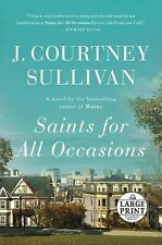 Saints for All Occasions by J. Courtney Sullivan (2017, Paperback, Large Type)