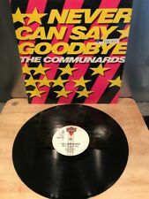 """The Communards - Never Can Say Goodbye - 12"""" Vinyl Single"""