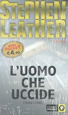 L'UOMO CHE UCCIDE (TANGO ONE) - STEPHEN LEATHER - PIEMME POCKET
