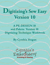 Digitizing Sew Easy Version 10-A PE Design 10 & Palette V10 Digitizing Technique