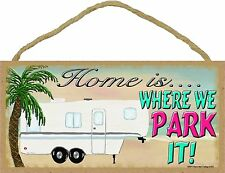 """Beach Home Is Where We Park It 5th Wheel Camping Sign Camper Plaque 5""""X10"""""""