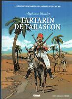 TARTARIN DE TARASCON. Dessins GUILMARD. Littérature en BD n°19 - 2010. EO