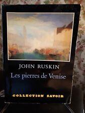 les pierres de venise de John Ruskin