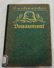 W. Beumelburg - Reichsarchiv 1 - Douaumont -  WK1 - mit Kartenbeilage - 1926(A)