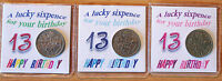 BIRTHDAY LUCKY SIXPENCE COIN 13TH MULTI BLUE OR PINK OPTIONS KEEPSAKE GIFT