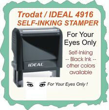 Trodat / Ideal  - For Your Eyes Only - Self Ink Rubber Stamp - Custom Made