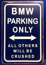 BMW Parking Only Metal Sign / Vintage Retro Style Garage Wall Decor (16x12cm)