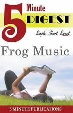 Frog Music: Digest in 5 Minutes : Free Study Materials on Novels for Prime...