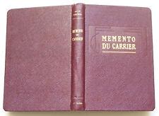 MEMENTO du CARRIER G. Feneyrou 1950 TBE travaux publics Mines carrières législa.