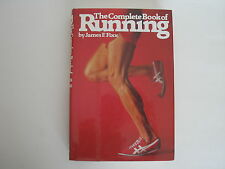 The Complete Book of Running James F. Fixx Hardcover
