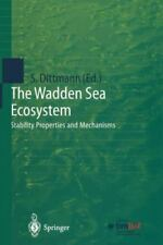 The Wadden Sea Ecosystem : Stability Properties and Mechanisms (2012, Paperback)