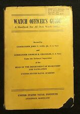 Vintage ~ 1954 Watch Officer's Guide ~ A Handbook for All Deck Watch Officers...