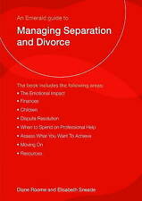 An Emerald Guide to Managing Separation and Divorce. Diane Roome and-ExLibrary