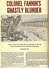 Colonel Fannin's Costly Goliad Blunder + Tex. genealogy