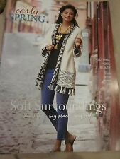SOFT SURROUNDINGS EARLY SPRING CATALOG 2016 CLOTHING HOME BEAUTY BRAND NEW