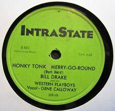 """78 HONKY TONK-BILL DRAKE """"HONKY TONK MERRY-GO-ROUND""""1950's INTRASTATE 9 E+"""