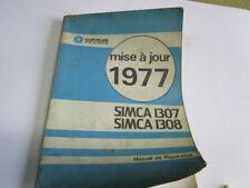 MANUEL DE REPARATION SIMCA 1307 ET 1308 MISE A JOUR 1977  ref 21497A/1