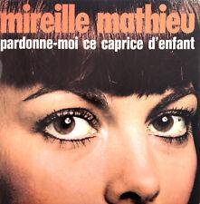 """Mireille Mathieu 7"""" Pardonne-Moi Ce Caprice D'enfant - France (EX/VG)"""