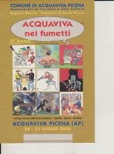 CARTOLINA - ACQUAVIVA PICENA (AP) NEI FUMETTI 24/31 LUGLIO 2005 - NON USATA