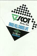 ADESIVO VINTAGE STICKER  V SCOT RACING TEAM SAN PATRIGNANO DRUGS KILL CHOOSE LIF