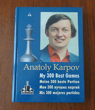 My 300 Best Games Dédicace Anatoly KARPOV. Anatoly KARPOV Dedicated Chess Book.