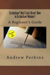 Scrimshaw? But I Can't Draw! How to Scrimshaw Book Vol. 1 ~ Beginner's Guide