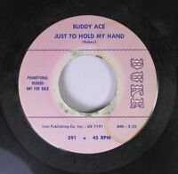 Soul Promo 45 Buddy - Just To Hold My Hand / Inside Story On Bmi