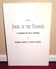 The Angel of the Prairies; A Dream of the Future by Parley P. Pratt 1880 Rep LDS