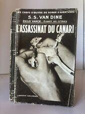 S.S. VAN DINE L'Assassinat du canari roman polar Gallimard 1930