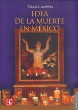 Idea de la muerte en México (Antropologia) (Spanish Edition)-ExLibrary