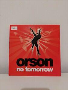 "Orson No Tomorrow Rare Record 7"" Single Vinyl Number 1629 2006"