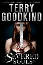 SEVERED SOULS [9780765327741] - TERRY GOODKIND (HARDCOVER) NEW