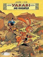 Yakari: Yakari and Nanabozo 11 by Job (2014, Paperback)